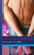 Only the Brave Try Ballet (Mills & Boon