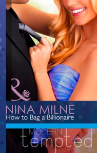 How to Bag a Billionaire (Mills & Boon M