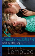 Fired by Her Fling (Mills & Boon Modern