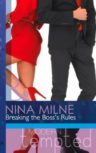 Breaking the Boss's Rules (Mills & Boon
