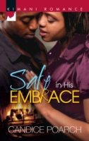 Safe in His Embrace (Mills & Boon Kimani