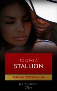 To Love a Stallion (Mills & Boon Kimani)