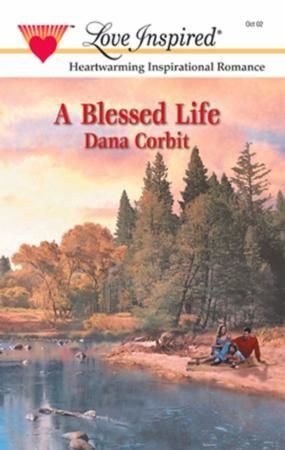 Blessed Life (Mills & Boon Love Inspired