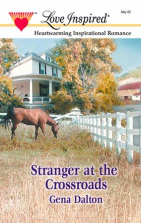 Stranger at The Crossroads (Mills & Boon