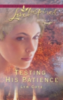 Testing His Patience (Mills & Boon Love