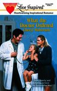 What the Doctor Ordered (Mills & Boon Lo