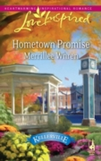 Hometown Promise (Mills & Boon Love Insp