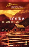 Fatal Burn (Mills & Boon Love Inspired S