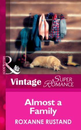 Almost a Family (Mills & Boon Vintage Su
