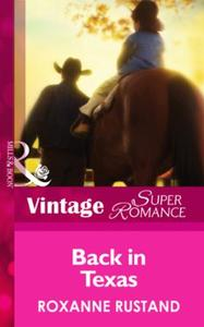 Back in Texas (Mills & Boon Vintage Supe