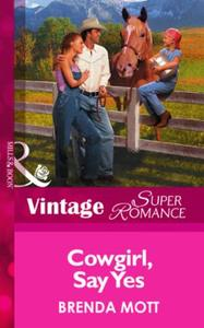 Cowgirl, Say Yes (Mills & Boon Vintage S