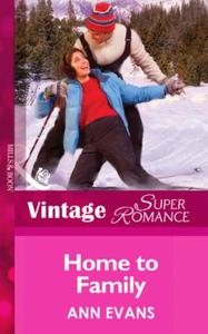Home to Family (Mills & Boon Vintage Sup