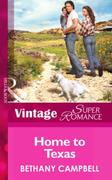 Home to Texas (Mills & Boon Vintage Supe