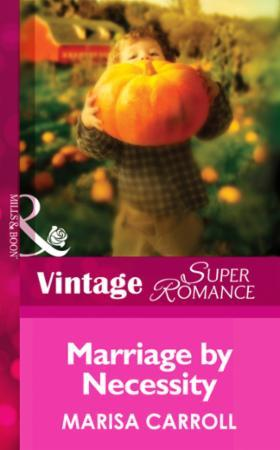 Marriage by Necessity (Mills & Boon Vint
