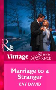 Marriage to a Stranger (Mills & Boon Vin