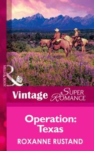 Operation: Texas (Mills & Boon Vintage S