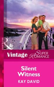 Silent Witness (Mills & Boon Vintage Sup