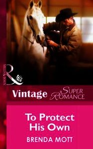 To Protect His Own (Mills & Boon Vintage