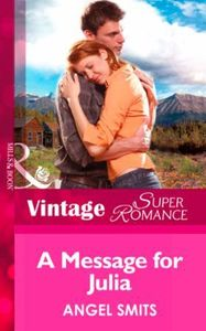 Message for Julia (Mills & Boon Vintage