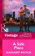 Safe Place (Mills & Boon Vintage Superro