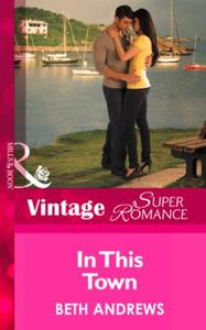 In This Town (Mills & Boon Vintage Super
