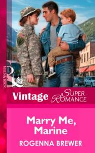 Marry Me, Marine (Mills & Boon Vintage S