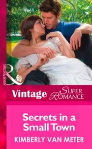 Secrets in a Small Town (Mills & Boon Vi