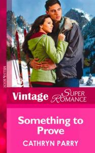 Something to Prove (Mills & Boon Vintage