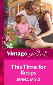 This Time for Keeps (Mills & Boon Vintag