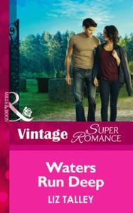 Waters Run Deep (Mills & Boon Vintage Su