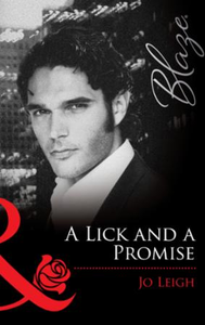 Lick and a Promise (Mills & Boon Blaze)