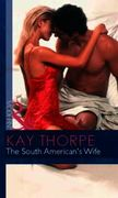 South American's Wife (Mills & Boon Mode
