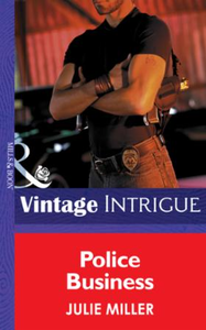 Police Business (Mills & Boon Intrigue)