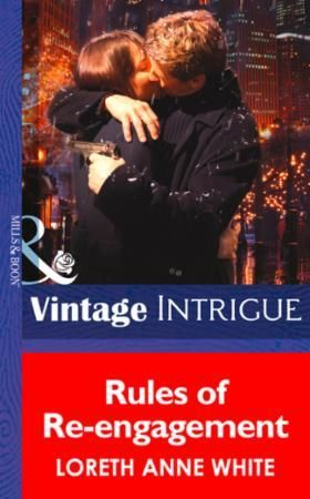 Rules of Re-engagement (Mills & Boon Int