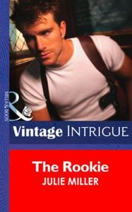 Rookie (Mills & Boon Intrigue) (The Tayl