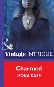 Charmed (Mills & Boon Intrigue) (Eclipse