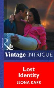 Lost Identity (Mills & Boon Intrigue)