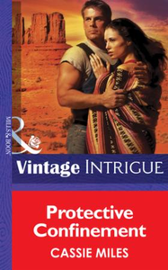 Protective Confinement (Mills & Boon Int