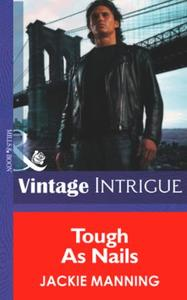 Tough as Nails (Mills & Boon Intrigue) (