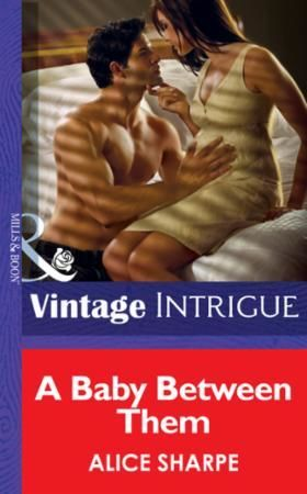 Baby Between Them (Mills & Boon Intrigue