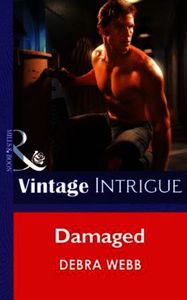 Damaged (Mills & Boon Intrigue) (Colby A