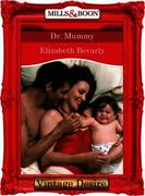 Dr. Mommy (Mills & Boon Desire) (From He