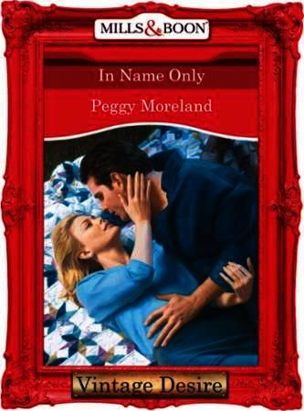 In Name Only (Mills & Boon Desire) (In N