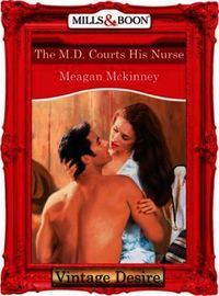M.D. Courts His Nurse (Mills & Boon Desi