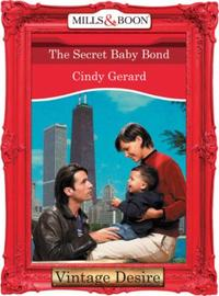 Secret Baby Bond (Mills & Boon Desire) (