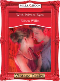 With Private Eyes (Mills & Boon Desire)