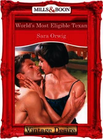 World's Most Eligible Texan (Mills & Boo