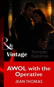 AWOL with the Operative (Mills & Boon Vi