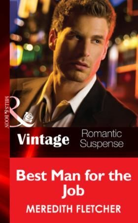 Best Man for the Job (Mills & Boon Vinta