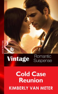 Cold Case Reunion (Mills & Boon Vintage